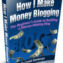How I Make Money Blogging eBook
